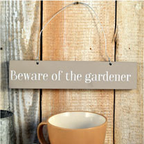 Hand painted wooden sign, the perfect gift for any gardener, shed lover or allotmenteer! Galvanised metal hanger, 23 x 5cm. Made in Wales.