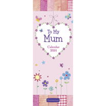 Calendar Slim - To My Mum