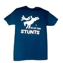 I Do My Own Stunts T Shirt - Large/XLarge