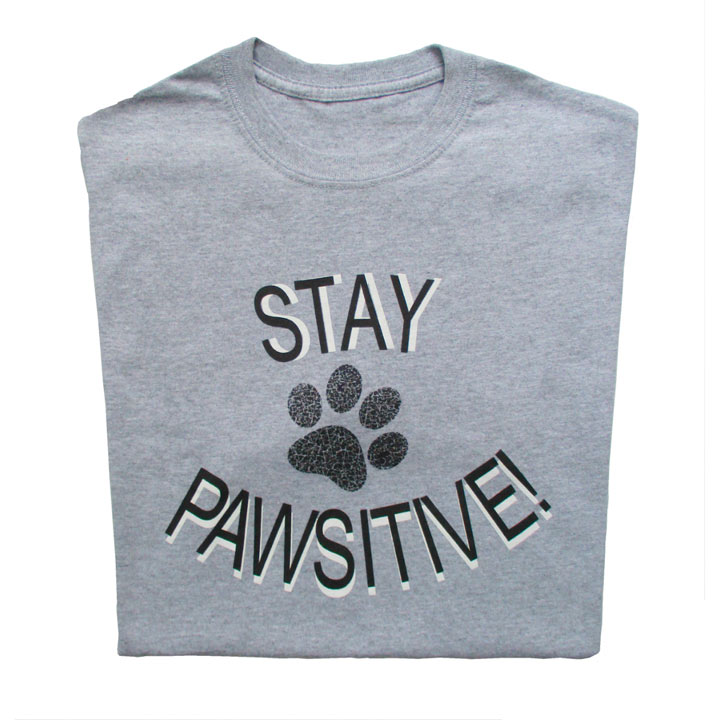 T-Shirt Stay Pawsitive