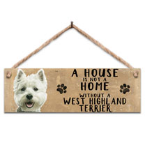 Westie Home Wooden Sign