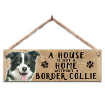 Border Collie Home Wooden Sign