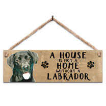 Black Labrador Home Wooden Sign