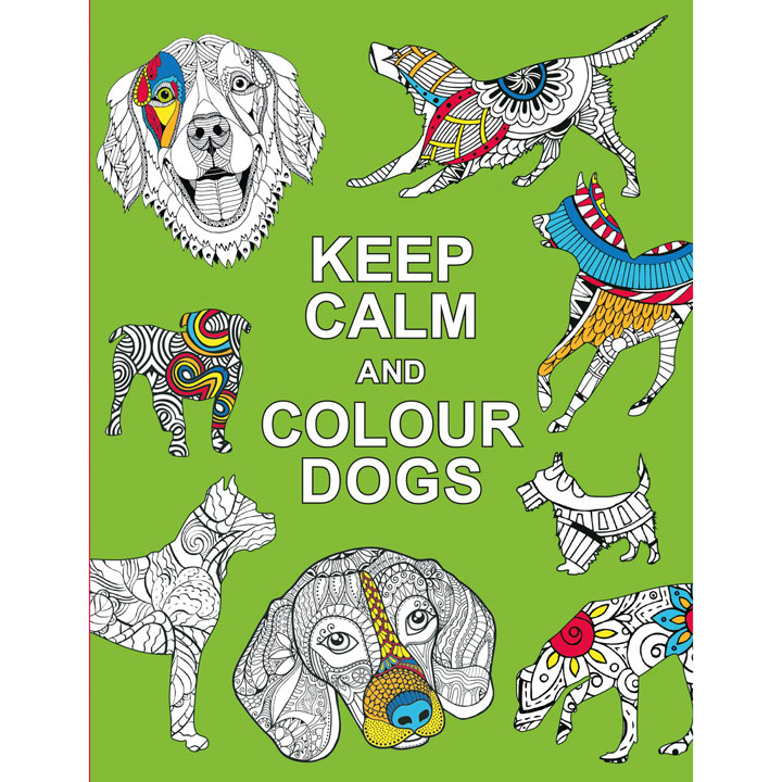 Keep Calm & Colour - Dogs
