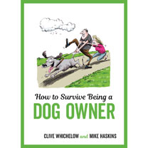 How to Survive ... Dog Owner