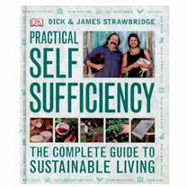 Practical Self Sufficiency by Dick & James Strawbridge
