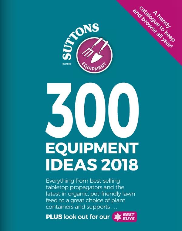 suttons Garden Equipment 2018 catalogue