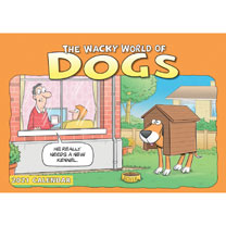 Wall Calendar - The Wacky World of Dogs