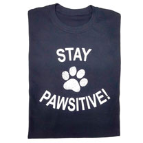 Stay Pawsitive T-Shirt