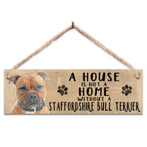 Staffordshire Bull Terrier Home Wooden Sign